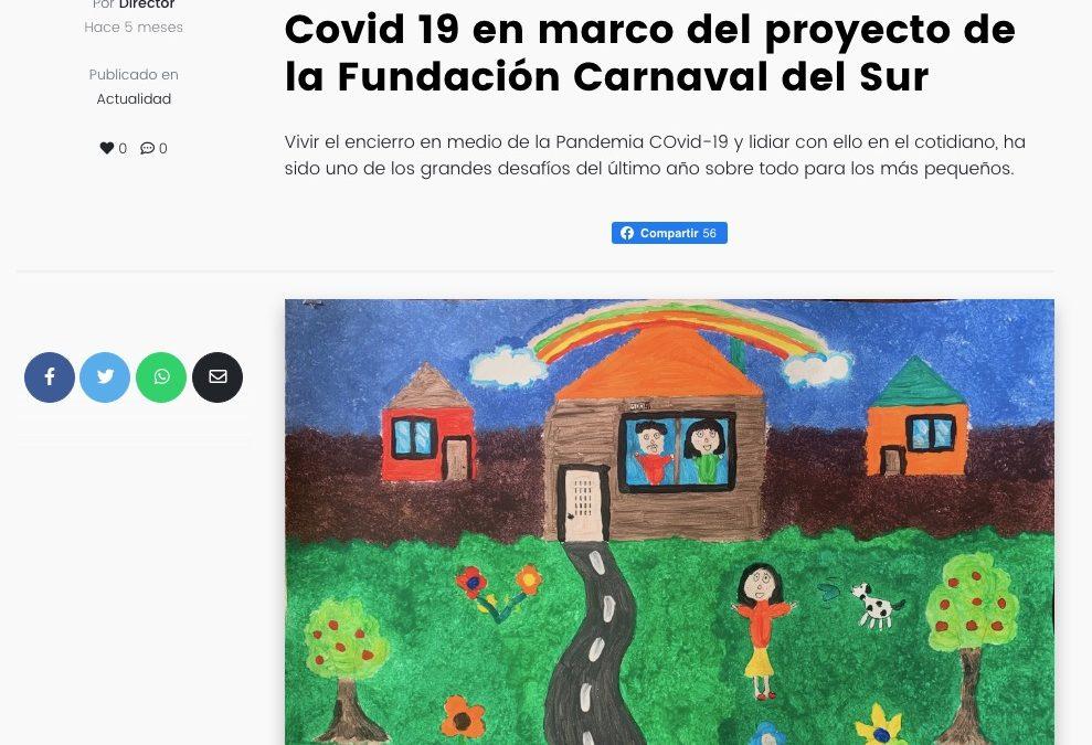 Aquí estoy YO: Niños pintan su encierro en medio de Pandemia Covid 19 en marco del proyecto de la Fundación Carnaval del Sur